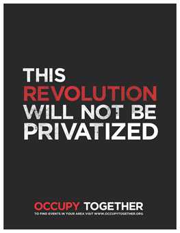 This revolution will not be privatized.